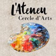 Cercle d'Arts de l'Ateneu, trobades d'art