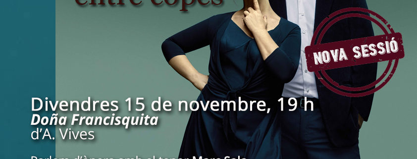 Doña Francisquita Òpera entre copes