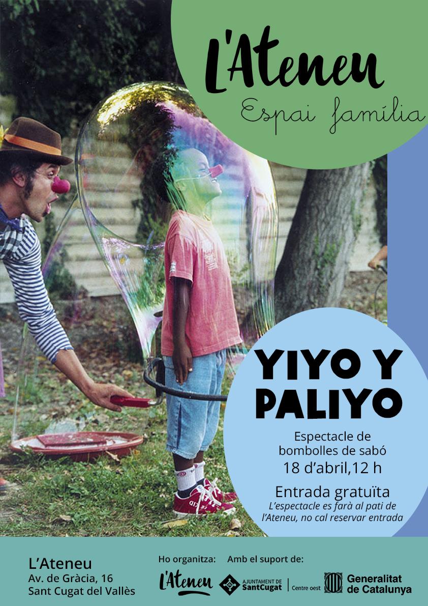 Yiyo y Paliyo, Espai Família